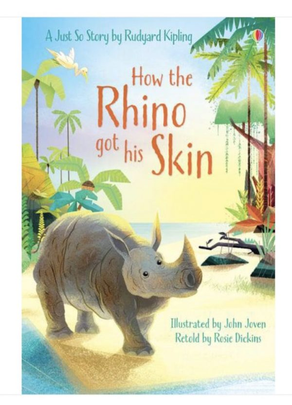 How The Rhino Got His Skin Book