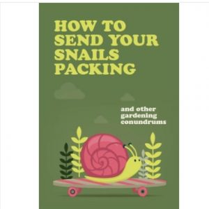 How To Send Your Snails Packing